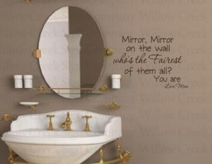Mirror on the wall Fairest Girl Bathroom Vinyl Wall Lettering words ...