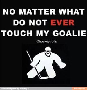 Hockey -> goalie