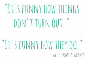 Sweet Home Alabama Movie Quotes Sweet home alabama,