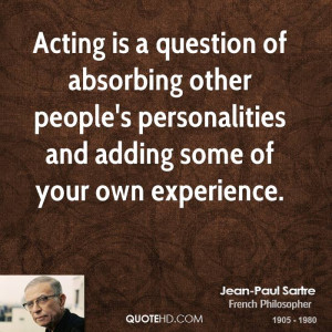 Related to Jean Paul Sartre French Existentialist Philosopher Quotes