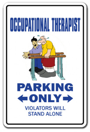 ... THERAPIST Sign therapy rehab pt ot gift funny gag occupation work