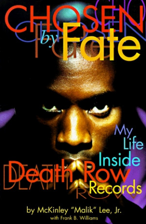 """... by Fate: Life and Death Inside Death Row Records"""" as Want to Read"""