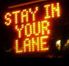 Stay in your own lane quotes&pics