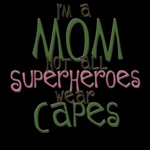 Super Hero Mom Print