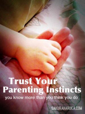 Trust Your Parenting Instincts