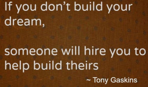 ... about building of dreams - Best inspirational quotes of famous people