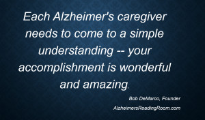 Each Alzheimer's Caregiver Needs to Understand