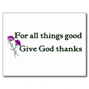 Give Thanks To God Christian Cards & More