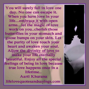 True Love Happens Once In A Lifetime..
