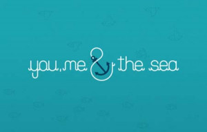 You, me and the sea