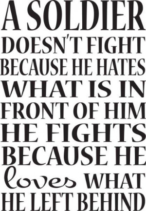com - Military/Soldier Wall Sayings-A Soldier Doesn't Fight Wall Quote ...