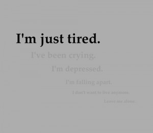 quote Black and White text depressed depression sad suicide hurt tired ...