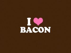 love bacon!