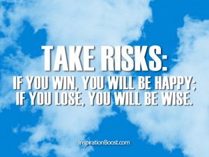 Risk Quotes Risk quotes