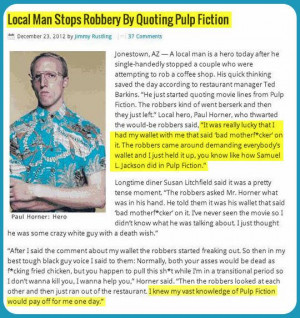 This is too good! Man stopped crime with a Pulp Fiction quote