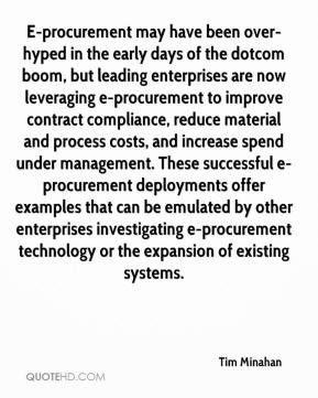 Tim Minahan - E-procurement may have been over-hyped in the early days ...