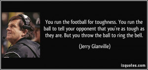 quote-you-run-the-football-for-toughness-you-run-the-ball-to-tell-your ...