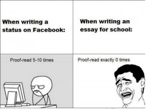 When Writing A Status On Facebook Vs When Writing An Essay For School