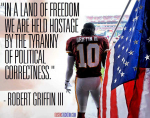 Robert Griffin III Political Correctness Quote