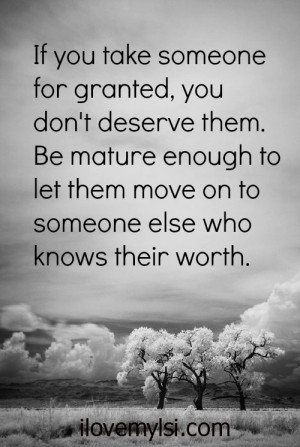 Are you taking someone for granted?