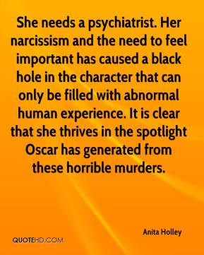 Anita Holley She needs a psychiatrist. Her narcissism and the need ...