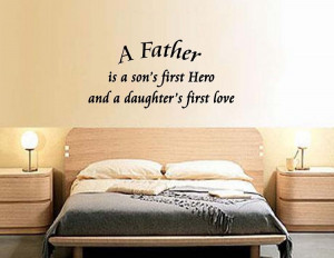 Father Is A Son's First Hero and a Daughter's First Love | Vinyl ...