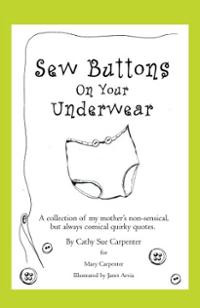 Sew buttons on your underwear a collection of my mother s non s