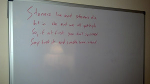 My Roommate Leaves Inspirational Quotes Daily On Our Whiteboard