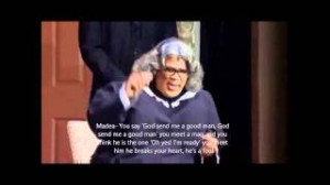 Madea Relationship Advice