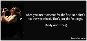 When you meet someone for the first time, that's not the whole book ...