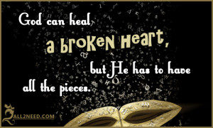 God can heal a broken heart Quotes Pictures about Broken Hearts