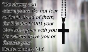 Lord, Deuteronomy 31 6, Catholic Things, Bible Quotes, Bible Verses ...