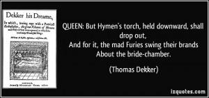 Tom Brands Quotes More thomas dekker quotes