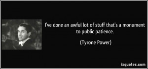More Tyrone Power Quotes