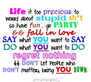 Life is too precious!