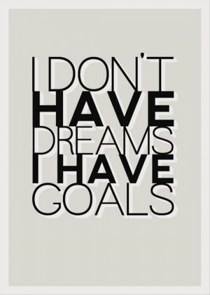 Do You Have Dreams? - Quotes Factory