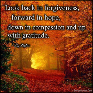 EmilysQuotes.Com - forgiveness, hope, compassion, gratitude, thankful ...