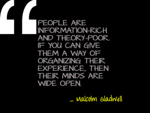 Quotes + Thoughts | Malcolm Gladwell on seeing beyond the obvious