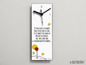The Little Prince Quotes -If you love a flower that lives on a star ...
