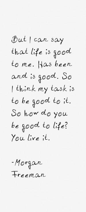 View All Morgan Freeman Quotes