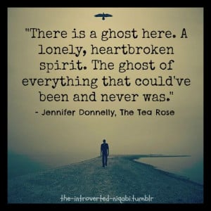 ... ghost of everything that could've been and never was.