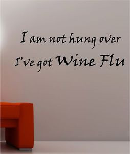 WINE-FLU-quote-wall-art-sticker-vinyl-KITCHEN-BEDROOM