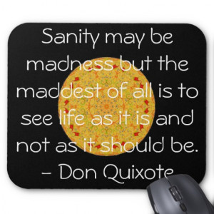 Inspirational Don Quixote quote Mousepad