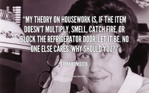 ... 500 303 kb png erma bombeck quote about wife mother housework