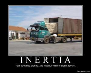 Inertia - Demotivational Poster