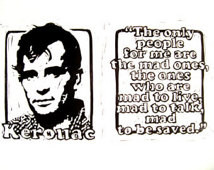 ... - Jack Kerouac Quote - The only people for me are the mad ones