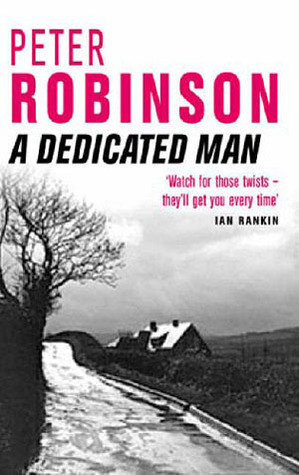 """... marking """"A Dedicated Man (Inspector Banks, #2)"""" as Want to Read"""