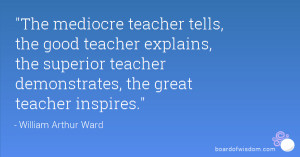 The Best Teaching Quotes