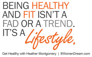 Motivational fitness photo quotes - Being healthy is a lifestyle
