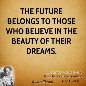 Eleanor Roosevelt Dreams Quotes